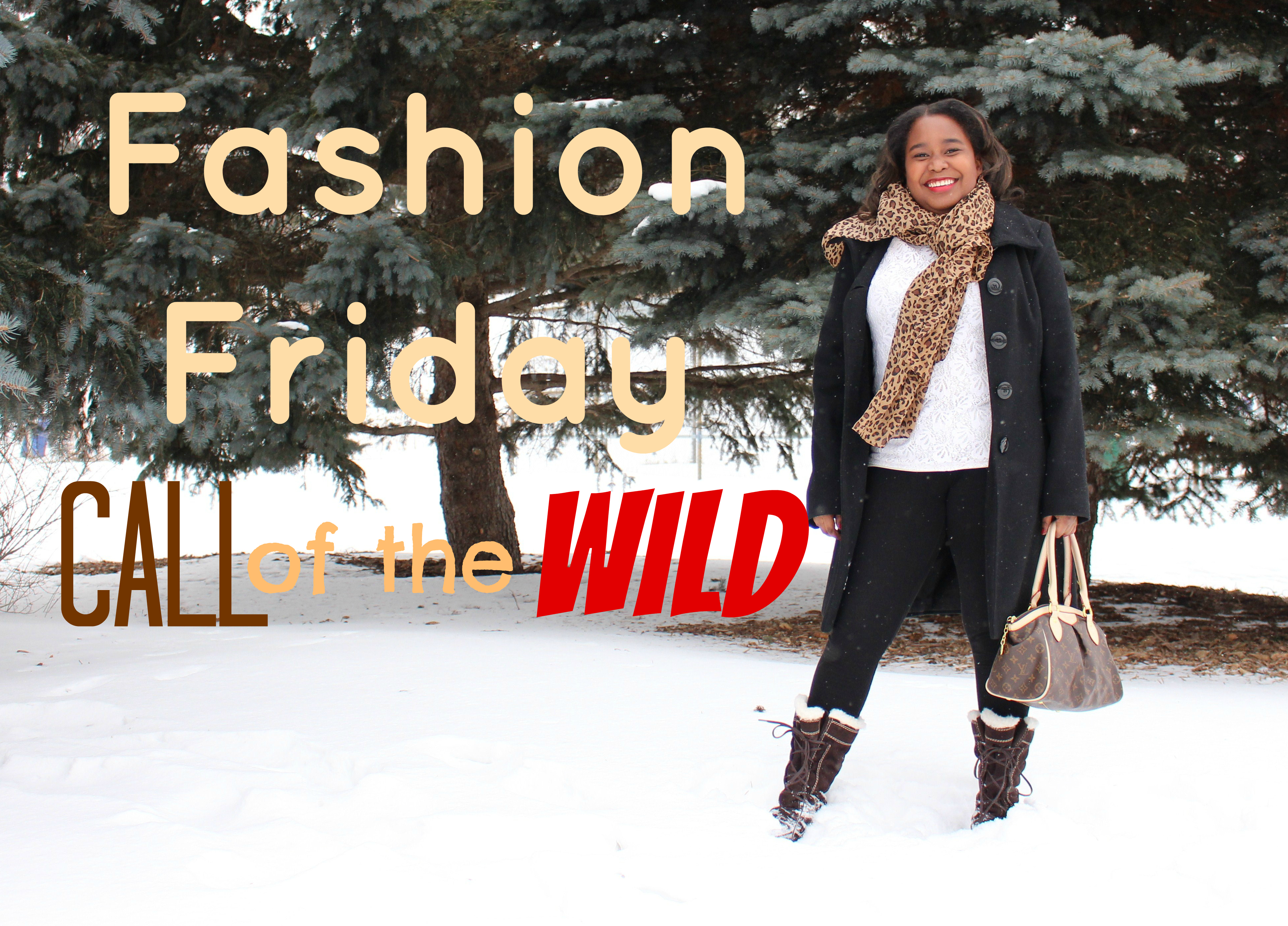 Fashion Friday: Call of the Wild