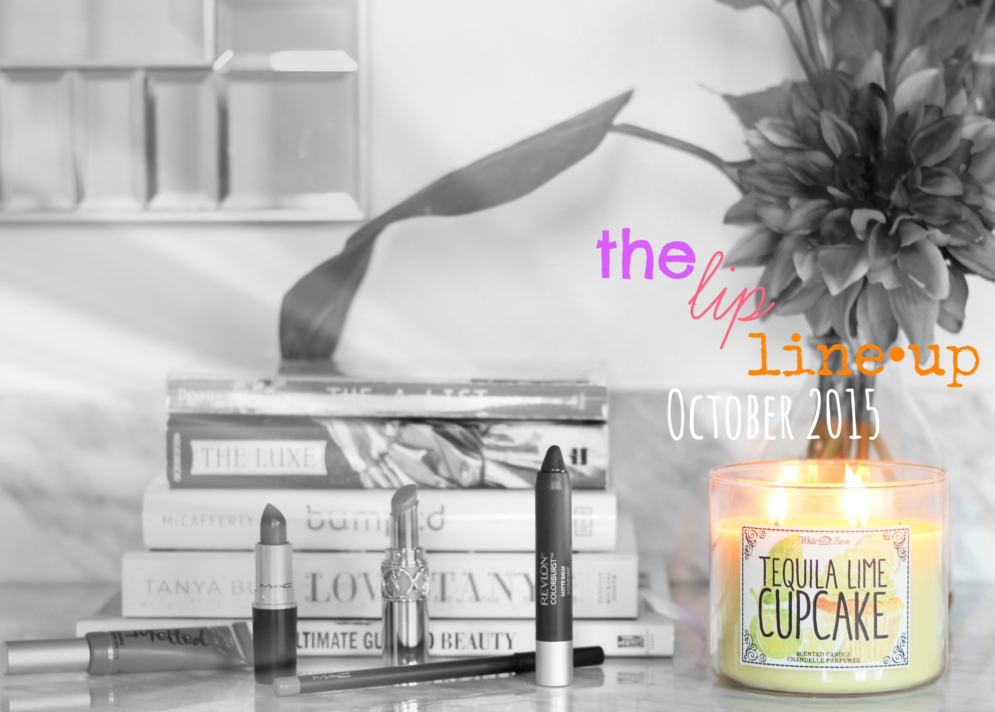 The Lip Line•Up: October 2015
